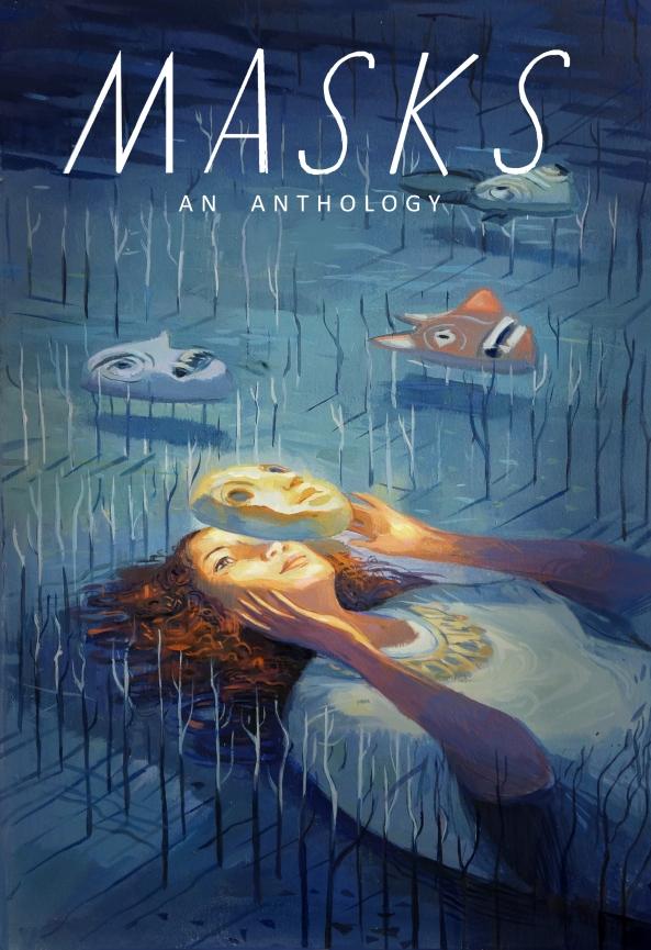 MASKS: An Anthology